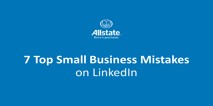 7 Top Small Business Mistakes on LinkedIn [Slideshow]